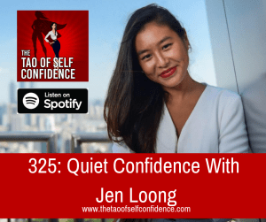 Quiet Confidence With Jen Loong
