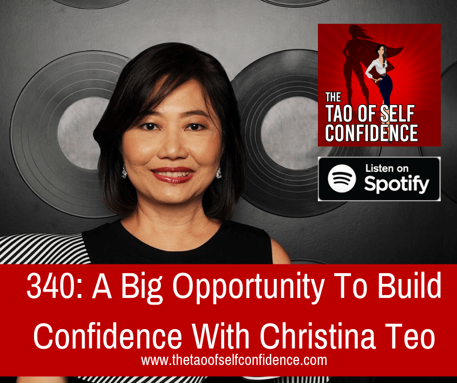 A Big Opportunity To Build Confidence With Christina Teo