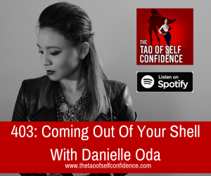 Coming Out Of Your Shell With Danielle Oda