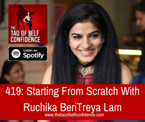 Starting From Scratch With Ruchika Beri
