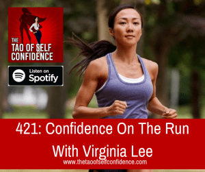 Confidence On The Run With Virginia Lee