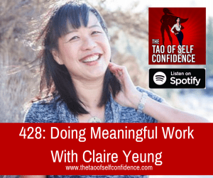 Doing Meaningful Work With Claire Yeung