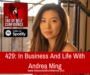 In Business And Life With Andrea Ming