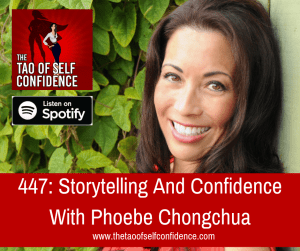 Storytelling And Confidence With Phoebe Chongchua