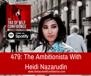 The Ambitionista With Heidi Nazarudin