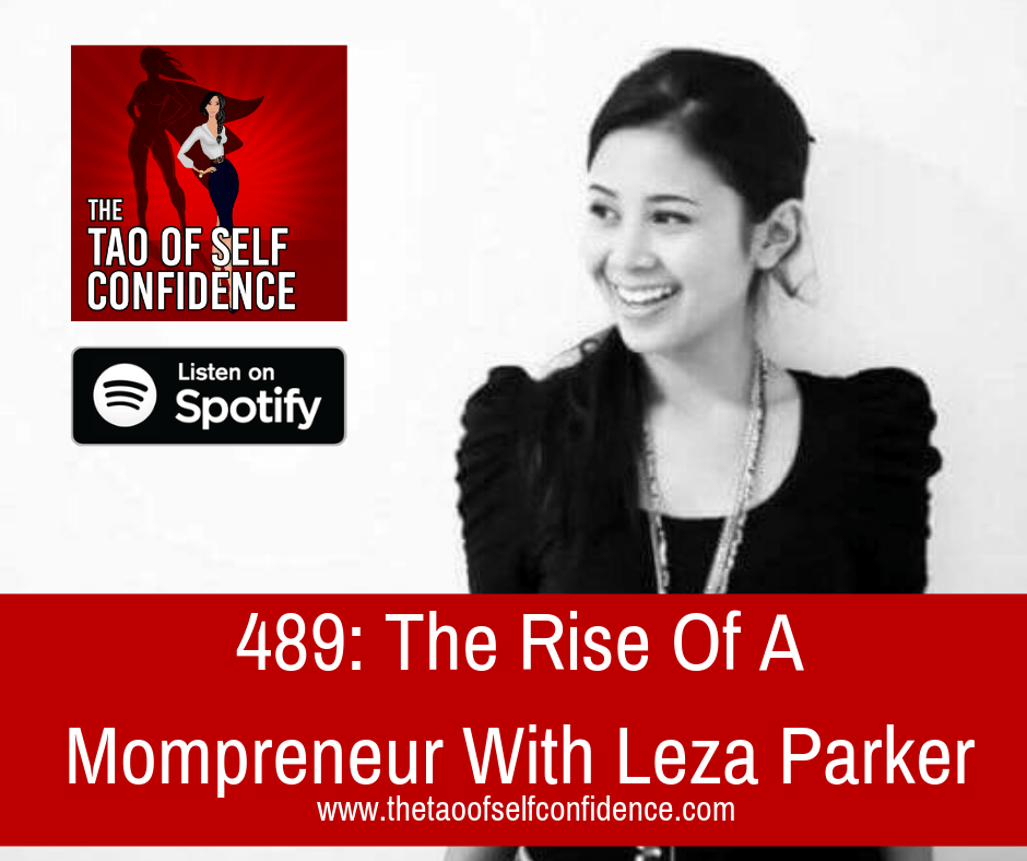 The Rise Of A Mompreneur With Leza Parker