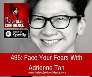 Face Your Fears With Adrienne Tan
