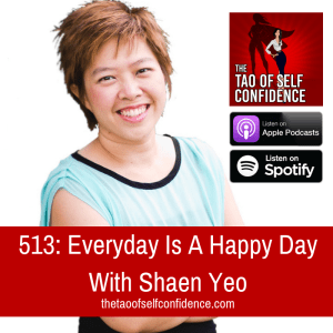 Everyday Is A Happy Day With Shaen Yeo
