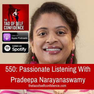 Passionate Listening With Pradeepa Narayanaswamy