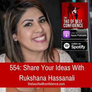 Share Your Ideas With Rukshana Hassanali
