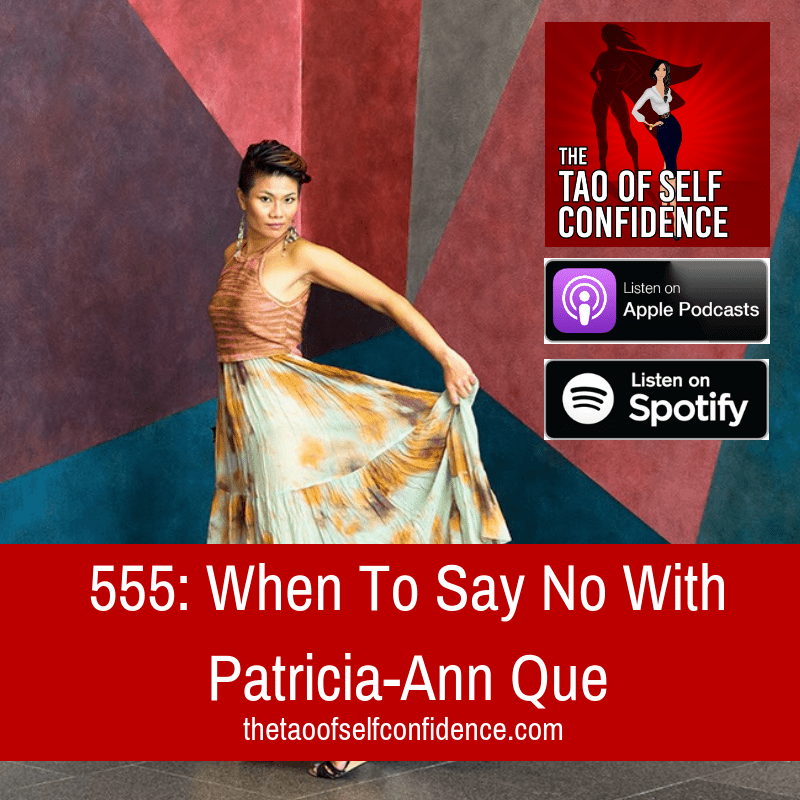 When To Say No With Patricia-Ann Que