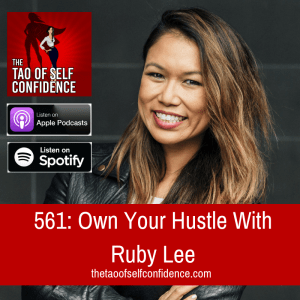 Own Your Hustle With Ruby Lee