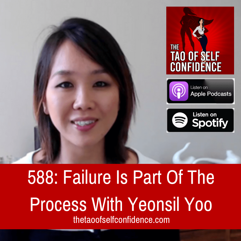 Failure Is Part Of The Process With Yeonsil Yoo