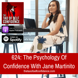 The Psychology Of Confidence With Jane Martinito