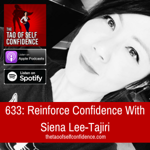 Reinforce Confidence With Siena Lee-Tajiri