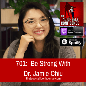 Be Strong With Dr. Jamie Chiu