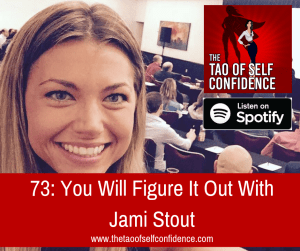 You Will Figure It Out With Jami Stout