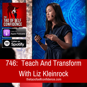 Teach And Transform With Liz Kleinrock