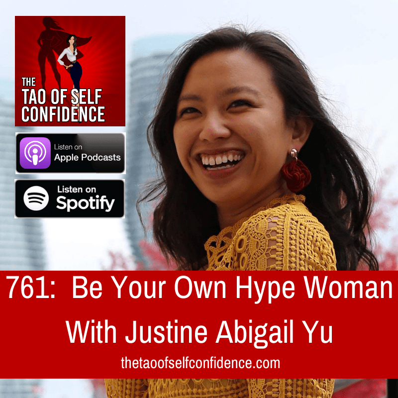 Be Your Own Hype Woman With Justine Abigail Yu