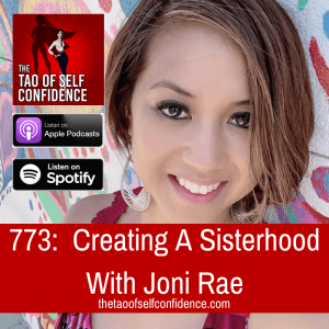 Creating A Sisterhood With Joni Rae
