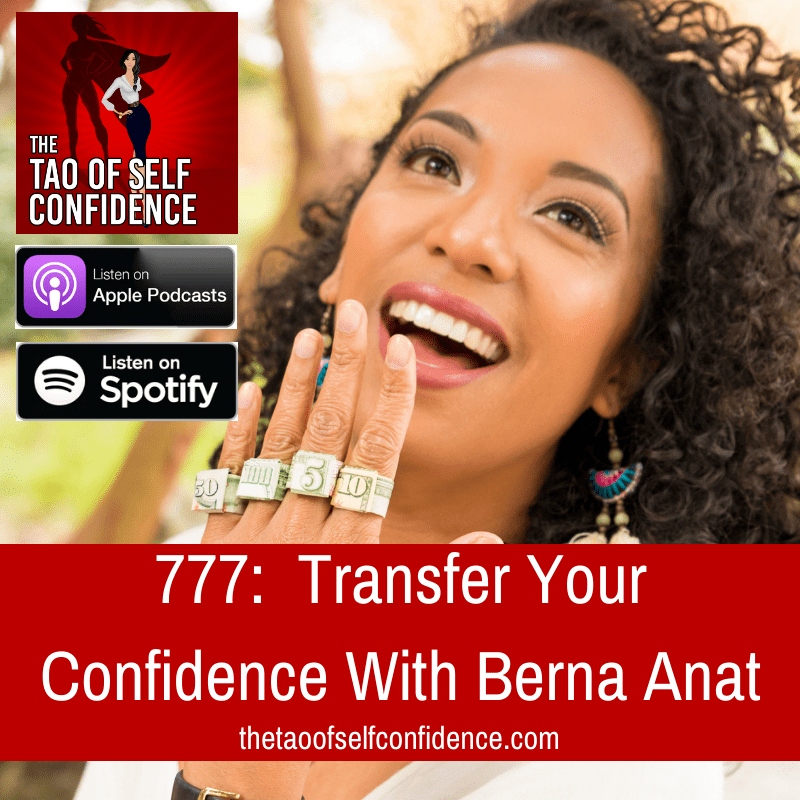 Transfer Your Confidence With Berna Anat