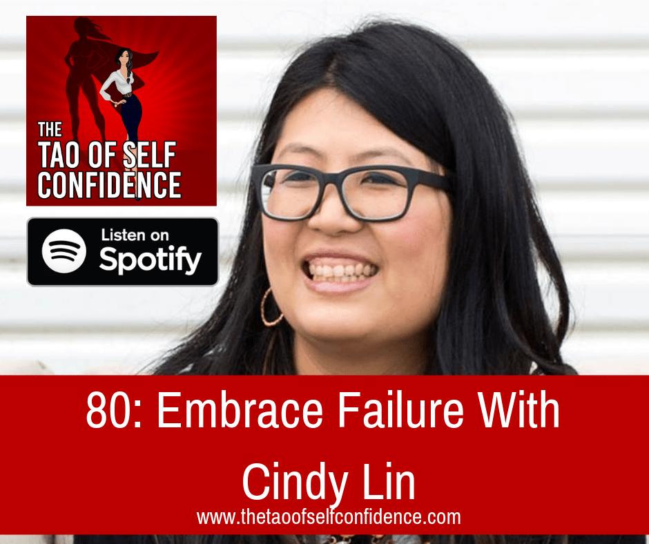 Embrace Failure With Cindy Lin