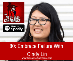 Embrace Failure With Cindy Lin