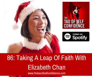 Taking A Leap Of Faith With Elizabeth Chan
