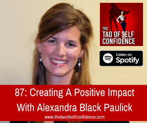 Creating A Positive Impact With Alexandra Black Paulick