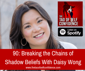 Breaking the Chains of Shadow Beliefs With Daisy Wong