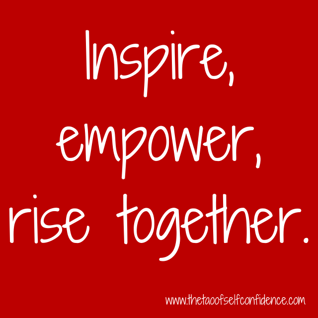 Inspire, empower, rise together.