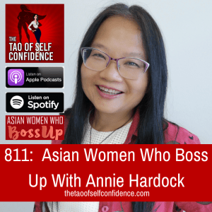Asian Women Who Boss Up With Annie Hardock