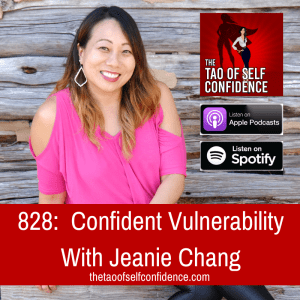Confident Vulnerability With Jeanie Chang