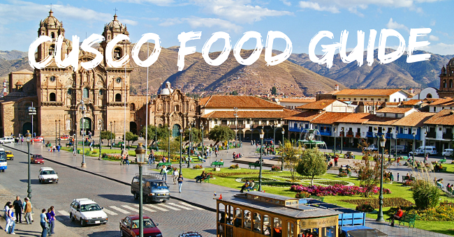 Visiting Machu Picchu? Here's Where to Eat in Cusco City, the Capital of the Inca Empire