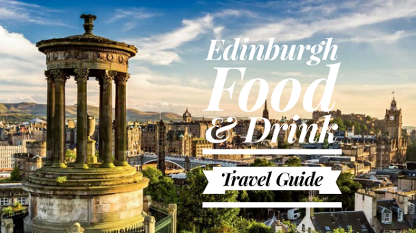 edinburgh-food-and-drink-travel-guide