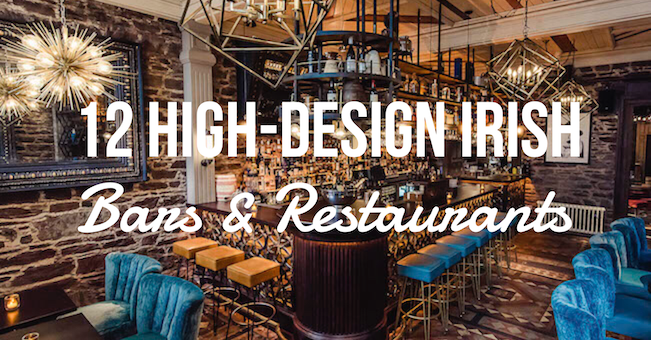 Best Designed Irish Restaurants and Bars TheTaste.ie