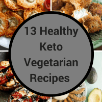 13 Healthy Keto Vegetarian Recipes for People Who think Dieting is Tasteless