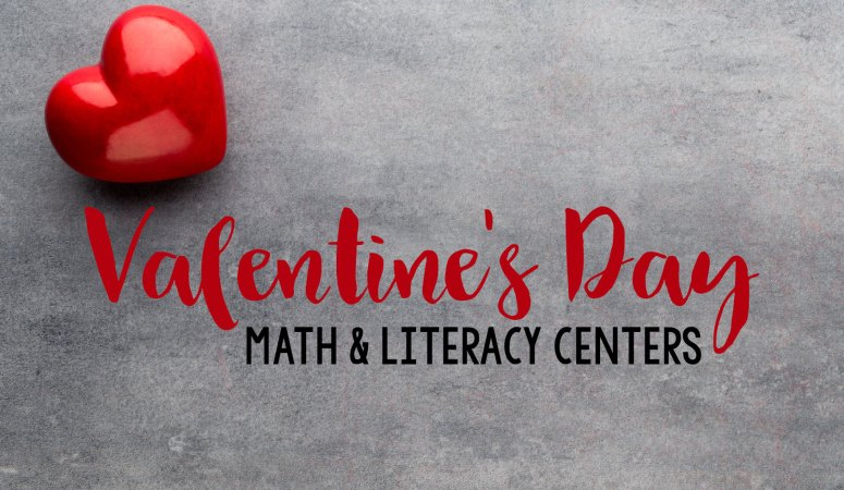 Valentine's Day Center Ideas for the Classroom