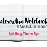 Setting Up A Nonfiction Interactive Notebook