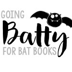 Going Batty Over Books