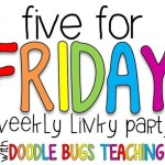 Five For Friday (10/7/16)