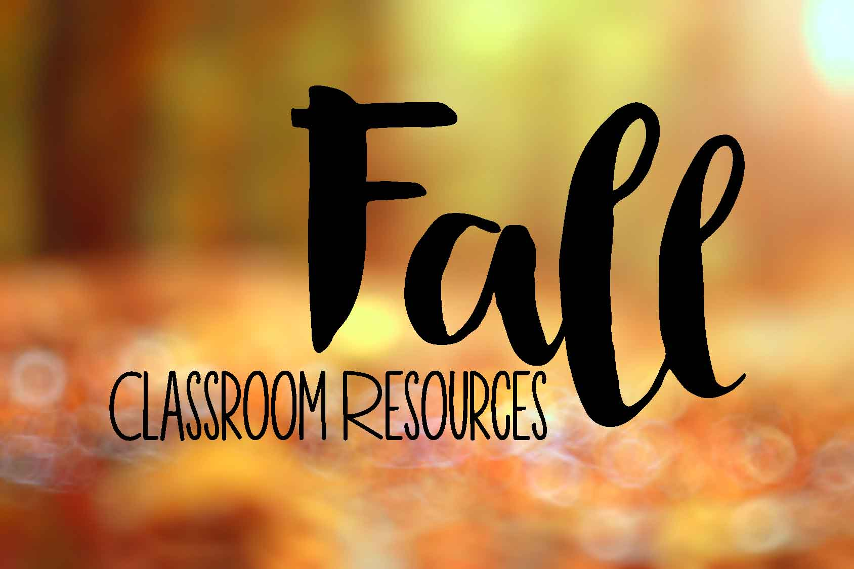 Fall classroom resources