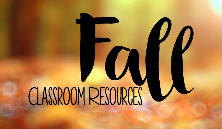 Fall Resources for the Classroom