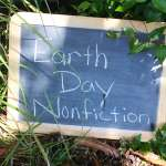 Earth Day {A Nonfiction Resource}