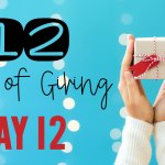 12 Days of Giving – Day 12