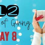 12 Days of Giving – Day 8
