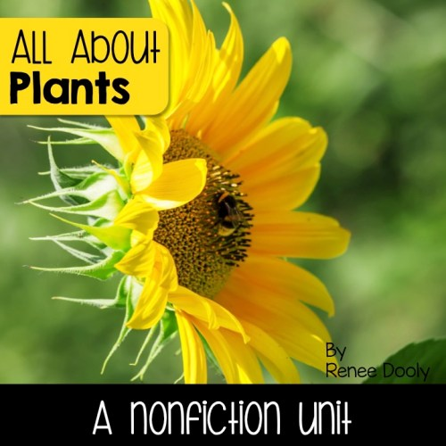 plants nonfiction unit