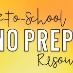 Back-to-School NO PREP Resources