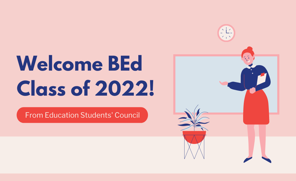 Header Image with Teacher in front of chalkboard. Welcome BEd Class of 2022! From Education Students' Council.