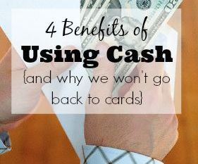 4 Benefits of Using Cash